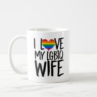 I Love My LGBTQ Wife Coffee Mug