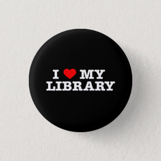 I love my library 1 inch round button