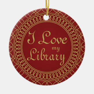I Love My Library Ornate Ornament Librarian Gift