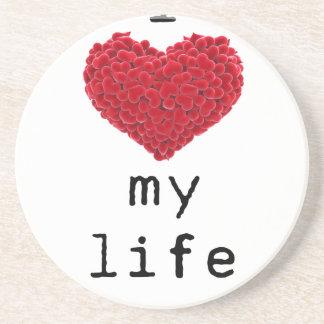 i love my life coaster