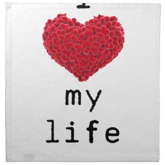 i love my life napkin