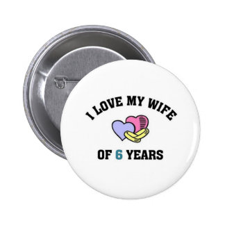 I love my life of 6 years 2 inch round button