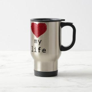 i love my life travel mug