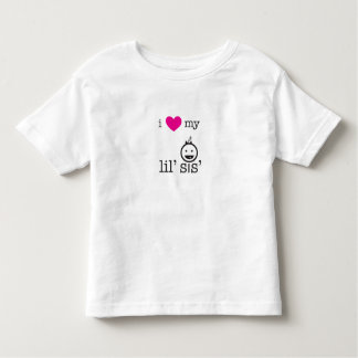 I Love My Lil' Sis' T Shirts