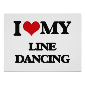 I Love My LINE DANCING Poster