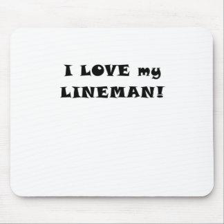 I Love my Lineman Mouse Pad