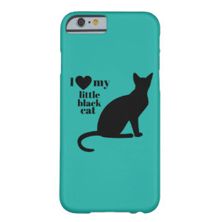 I Love My Little Black Cat Barely There iPhone 6 Case