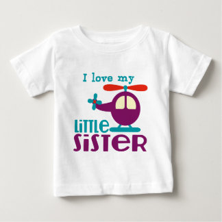 I love my Little Sister Baby T-Shirt