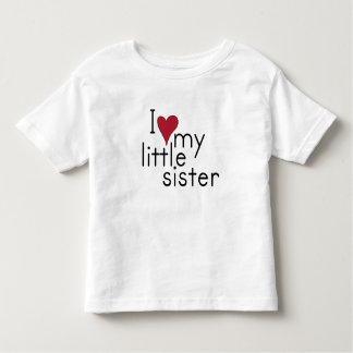 I Love my little sister Toddler T-shirt