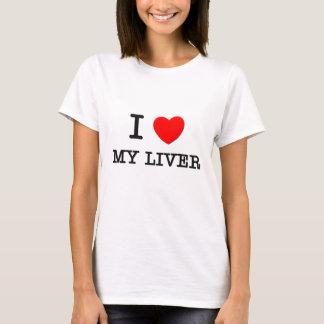 I Love My Liver T-Shirt