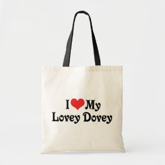 I Love My Lovey Dovey Budget Tote Bag