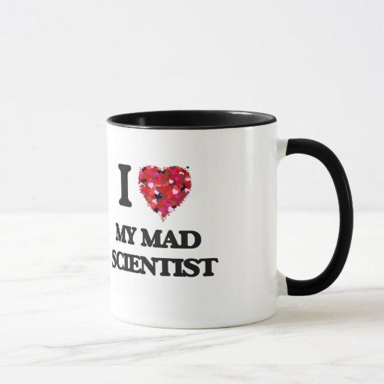 I love My Mad Scientist Mug