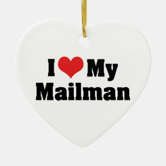 I Love My Mailman Ornament