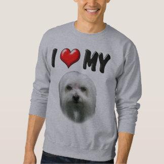 I Love My Maltese Sweatshirt