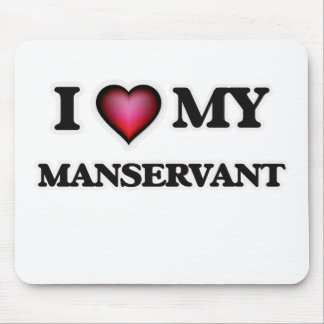 I love my Manservant Mouse Pad