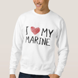 I Love My Marine Sweatshirt