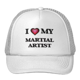 I love my Martial Artist Trucker Hat
