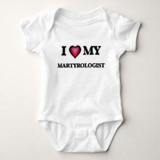 I love my Martyrologist Baby Bodysuit