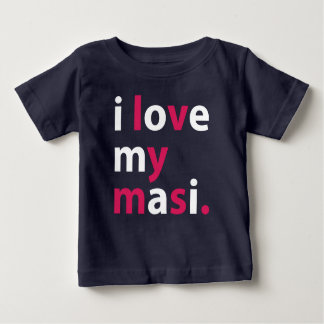 I Love My Masi Baby T-shirt