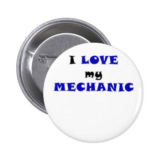 I Love my Mechanic Pin