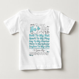 I Love My Mechanic Husband Great Gift For Any Wife Baby T-Shirt