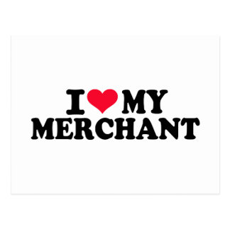 I love my Merchant Postcard
