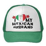 I Love My Mexican Husband Hats