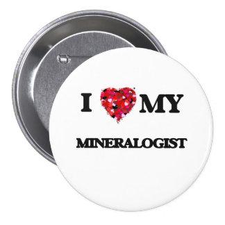 I love my Mineralogist 3 Inch Round Button