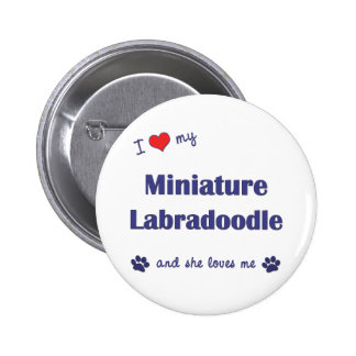 I Love My Miniature Labradoodle (Female Dog) Pin