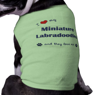 I Love My Miniature Labradoodles (Multiple Dogs) Dog T-shirt