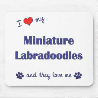 I Love My Miniature Labradoodles (Multiple Dogs) Mousepad