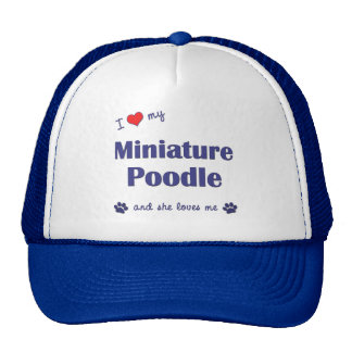 I Love My Miniature Poodle (Female Dog) Mesh Hats