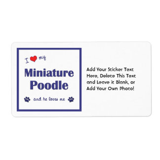 I Love My Miniature Poodle (Male Dog) Shipping Label