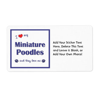 I Love My Miniature Poodles (Multiple Dogs) Shipping Label