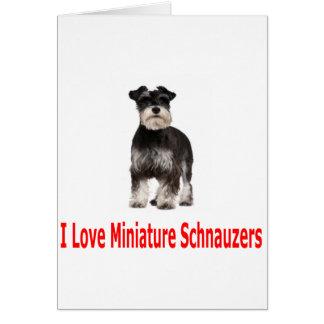 I Love My Miniature Schnauzer Card