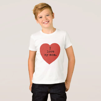 I love my mom and dad. T-Shirt