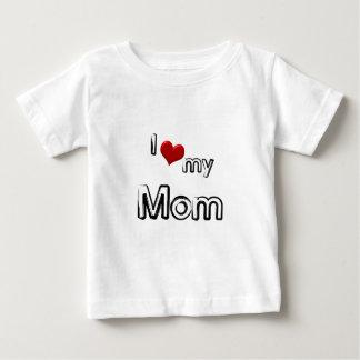 i love my mom baby T-Shirt