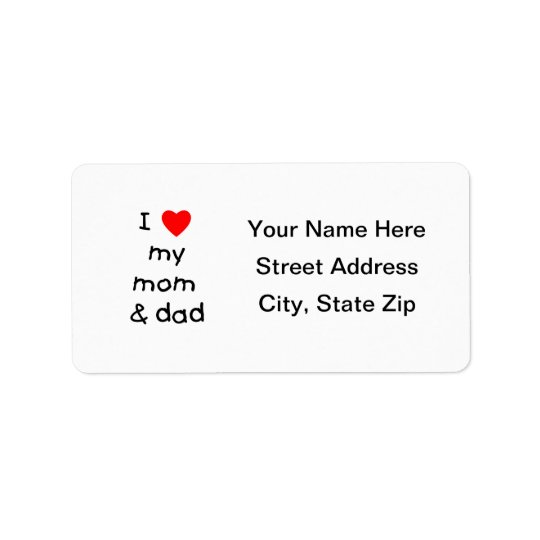 I love my mom & dad label