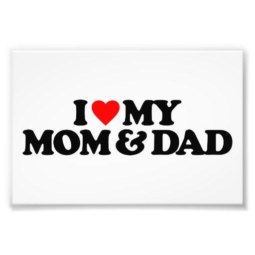 I LOVE MY MOM & DAD PHOTOGRAPH