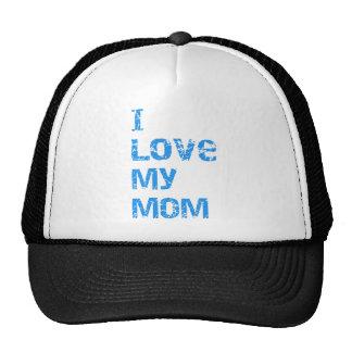I Love My Mom Trucker Hats