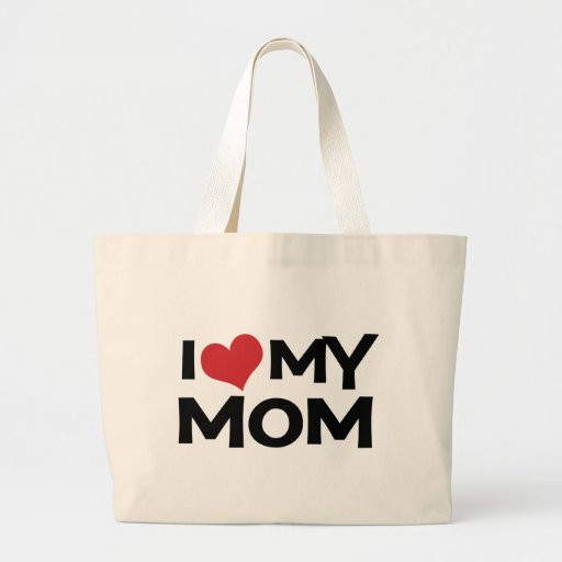 I Love My Mom Mother's Day Classic Tote Bag
