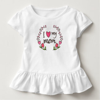I Love My Mom Mother's Day | Ruffle Tee