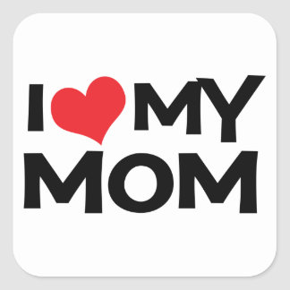 I Love My Mom Mother's Day Sticker