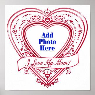 I Love My Mom! Photo Red Hearts Print
