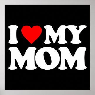 I LOVE MY MOM PRINT