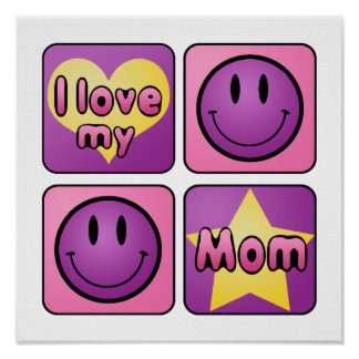 I Love My Mom Print