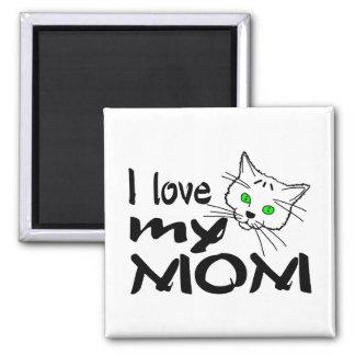 I Love My Mom Square Magnet