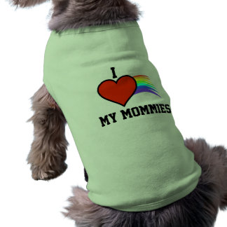 I LOVE MY MOMMIES DOG SHIRT