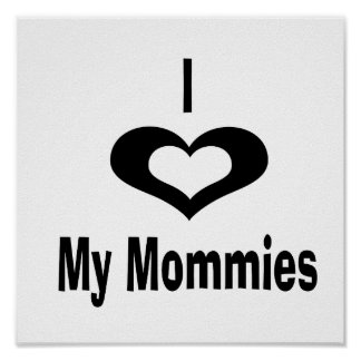 I love my mommies with heart print