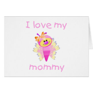 I love my mommy (girl flutterbug) note card